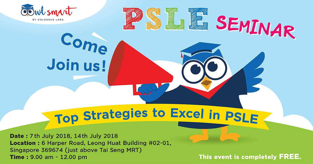 OwlSmart PSLE Seminar  Top Strategies to Excel in PSLE
