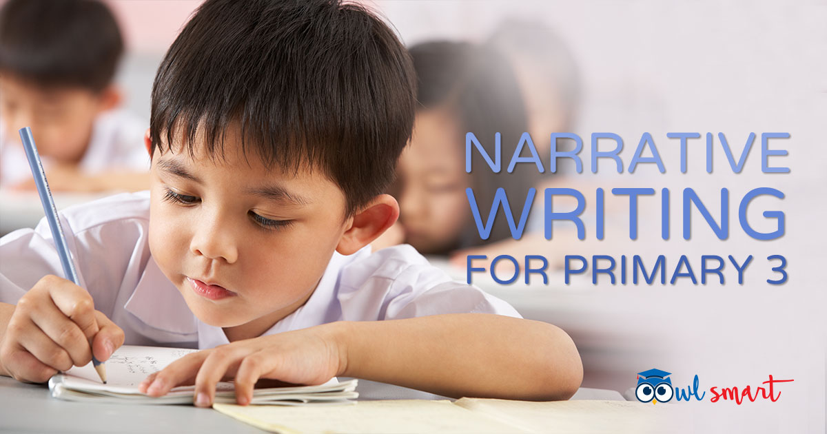 Narrative Writing for Primary 3
