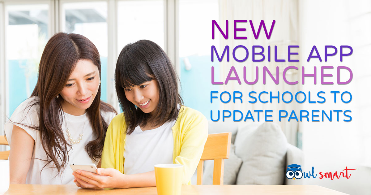 New Mobile App Launched for Schools to Update Parents