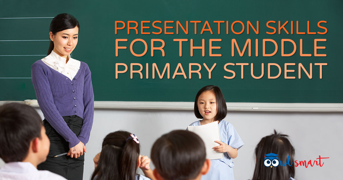 Presentation Skills for the Middle Primary Student