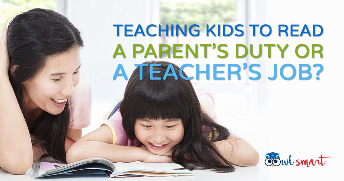 Teaching Kids to Read  A Parents Duty or A Teachers Job